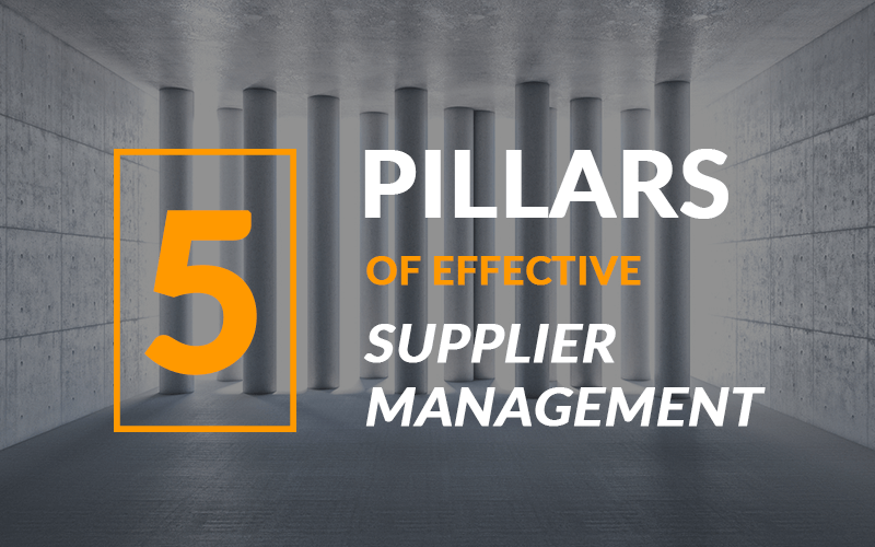 5 Pillars of Effective Supplier Management