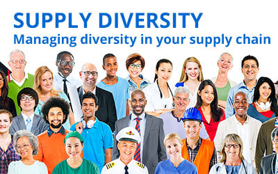 Supply Diversity – Managing diversity into your supply chain